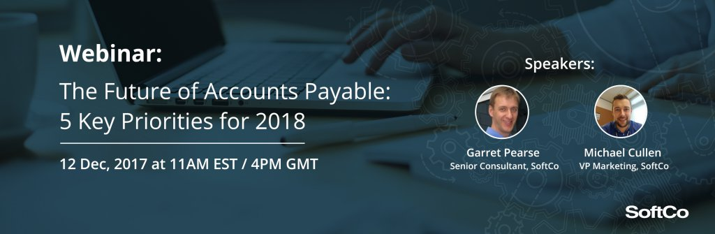 The Future of Accounts Payable: 5 Key Priorities for 2018