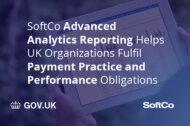 SoftCo Advanced Analytics Reporting Helps UK Organizations Fulfil Payment Practice and Performance Obligations