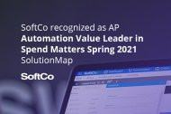 SoftCo named AP Automation leader by both Customers and Analysts in 2021 Spring edition of Spend Matters SolutionMap